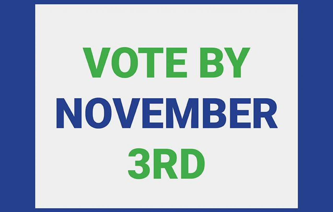 Vote by November 3rd